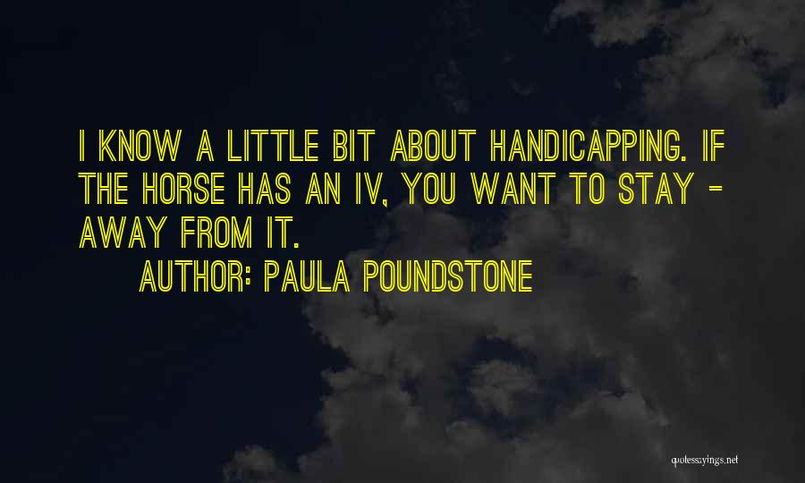 If You Want To Stay Quotes By Paula Poundstone