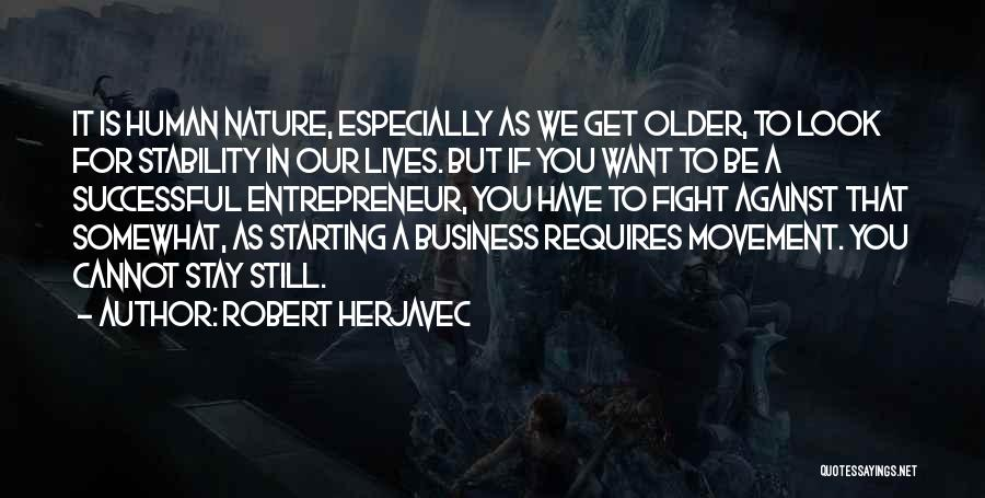 If You Want To Stay Quotes By Robert Herjavec