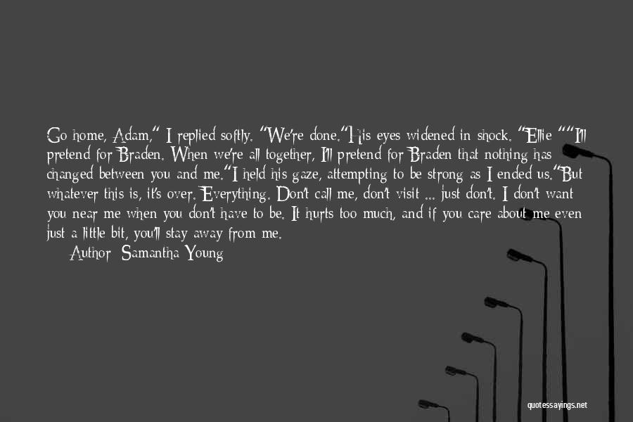 If You Want To Stay Quotes By Samantha Young