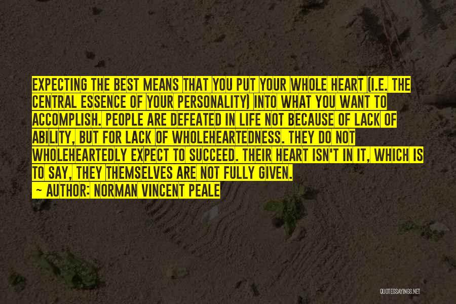 If You Want To Succeed In Life Quotes By Norman Vincent Peale