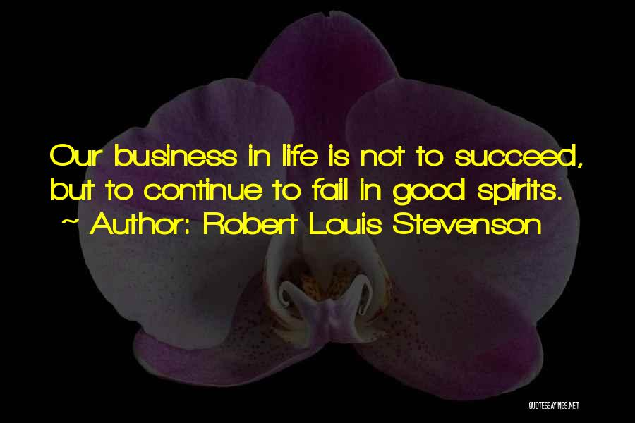 If You Want To Succeed In Life Quotes By Robert Louis Stevenson