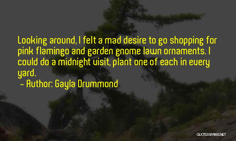 If Your Mad At Me Quotes By Gayla Drummond