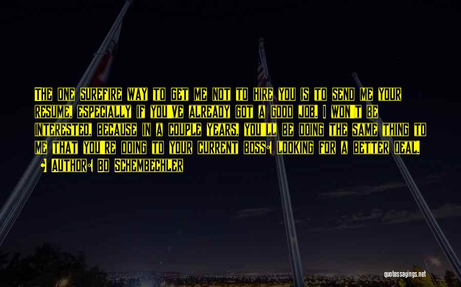 If You're Not Interested Quotes By Bo Schembechler