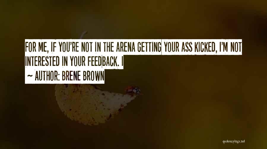 If You're Not Interested Quotes By Brene Brown