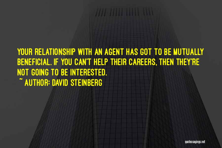 If You're Not Interested Quotes By David Steinberg
