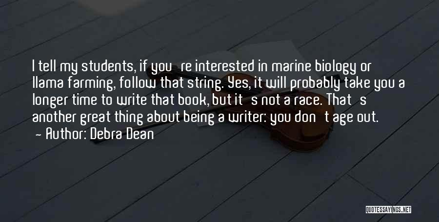If You're Not Interested Quotes By Debra Dean
