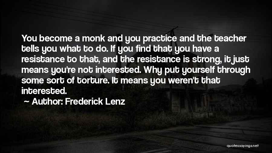 If You're Not Interested Quotes By Frederick Lenz