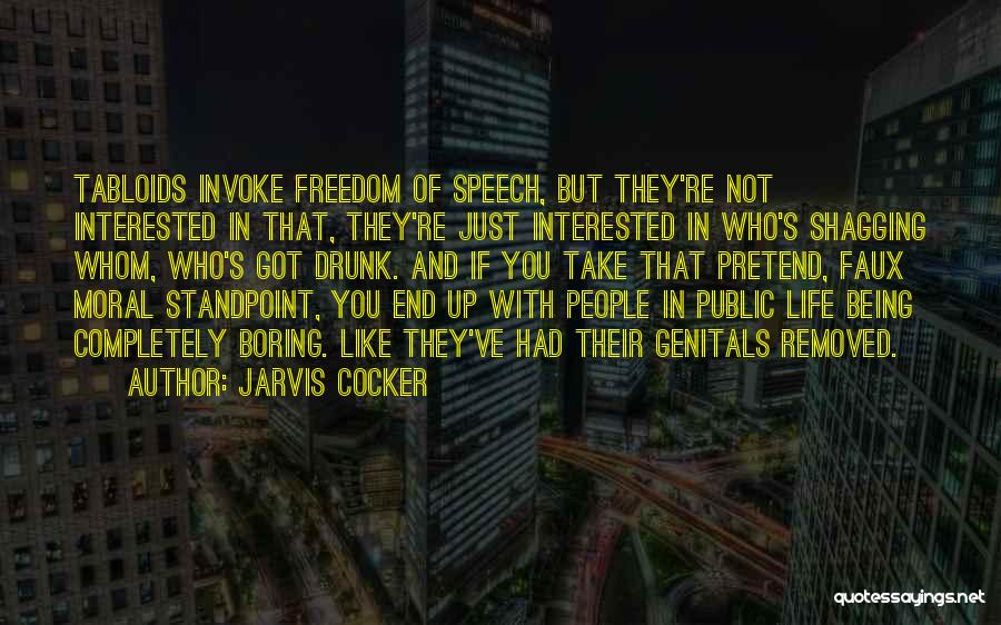 If You're Not Interested Quotes By Jarvis Cocker