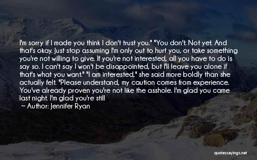 If You're Not Interested Quotes By Jennifer Ryan
