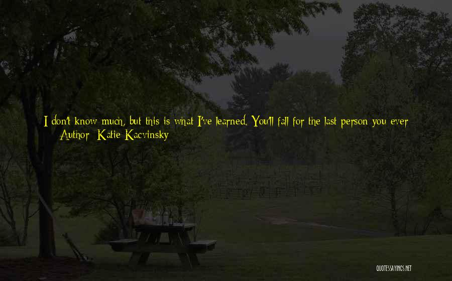 If You're Not Interested Quotes By Katie Kacvinsky