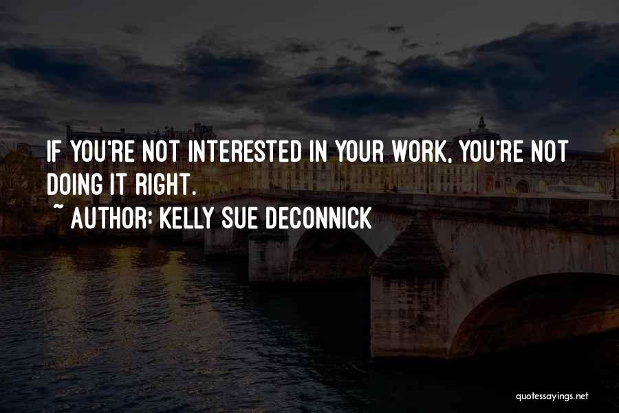 If You're Not Interested Quotes By Kelly Sue DeConnick