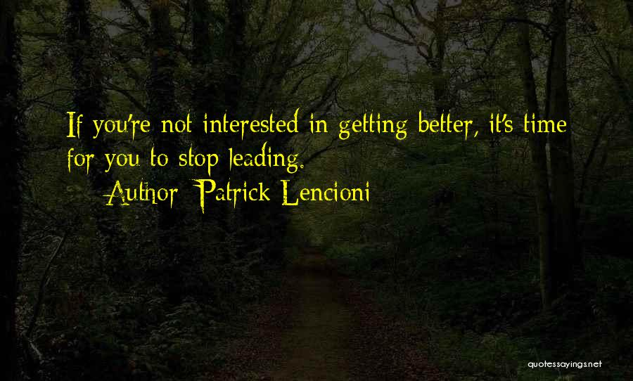 If You're Not Interested Quotes By Patrick Lencioni