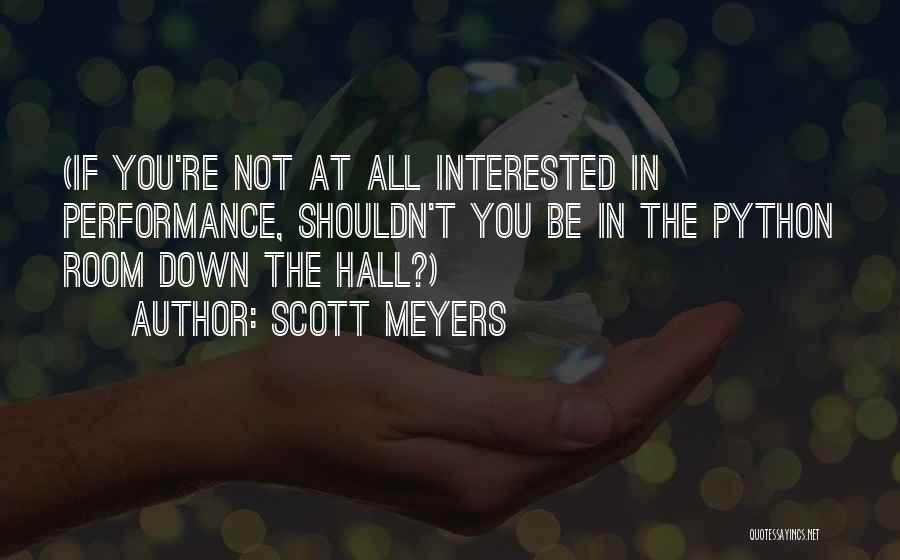 If You're Not Interested Quotes By Scott Meyers