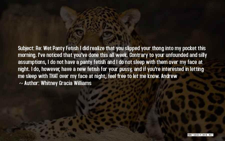 If You're Not Interested Quotes By Whitney Gracia Williams