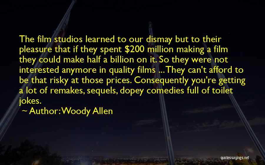 If You're Not Interested Quotes By Woody Allen