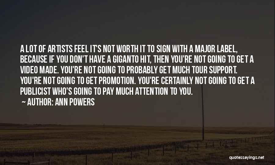 If You're Worth It Quotes By Ann Powers