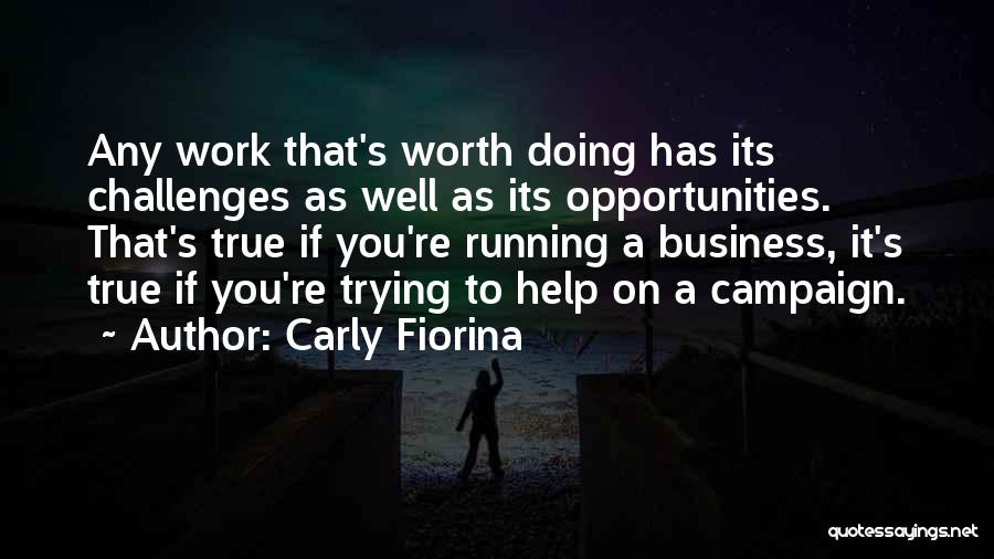 If You're Worth It Quotes By Carly Fiorina