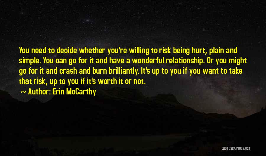 If You're Worth It Quotes By Erin McCarthy