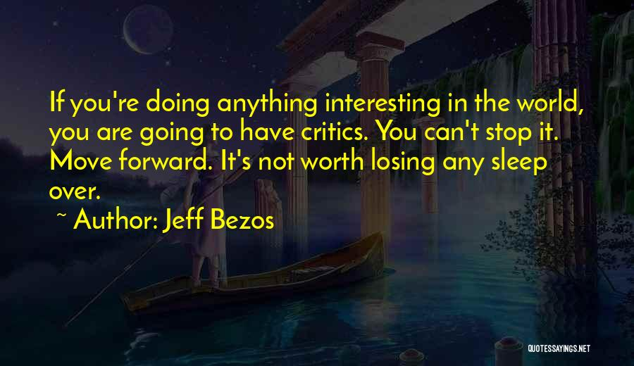 If You're Worth It Quotes By Jeff Bezos