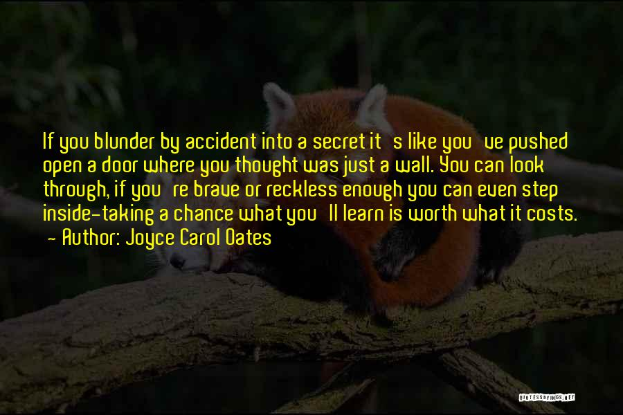 If You're Worth It Quotes By Joyce Carol Oates