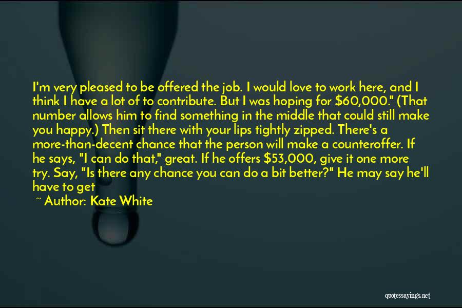 If You're Worth It Quotes By Kate White