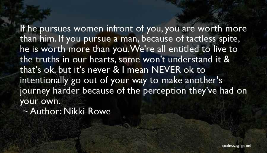 If You're Worth It Quotes By Nikki Rowe
