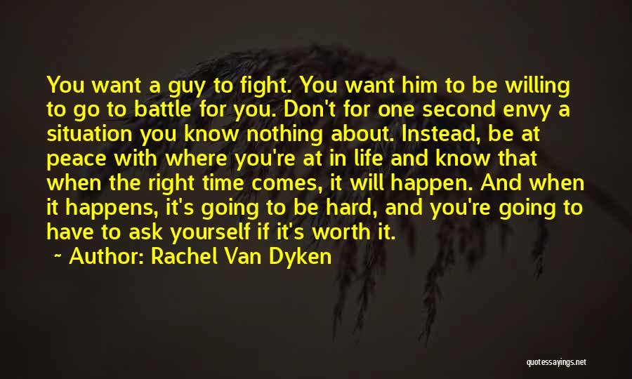 If You're Worth It Quotes By Rachel Van Dyken