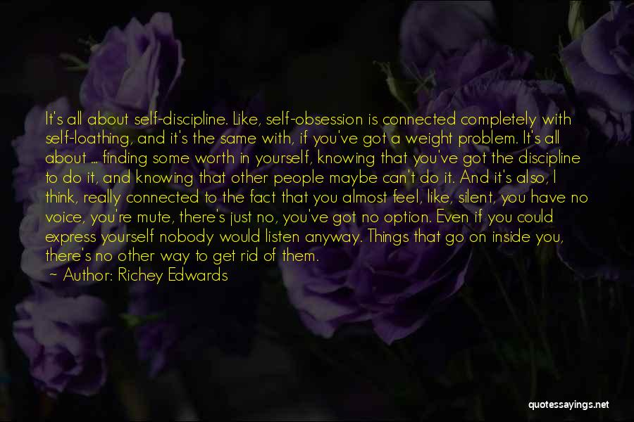 If You're Worth It Quotes By Richey Edwards