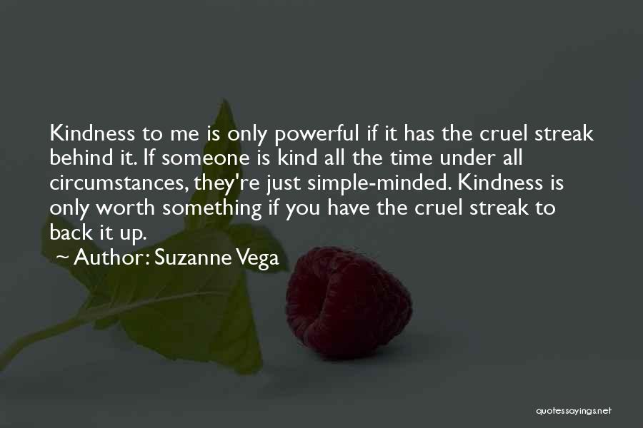 If You're Worth It Quotes By Suzanne Vega