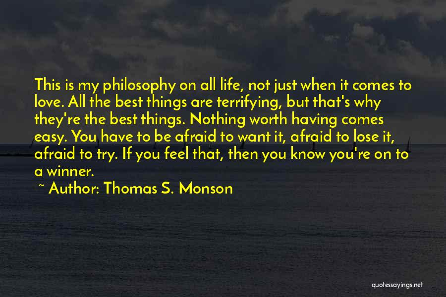If You're Worth It Quotes By Thomas S. Monson