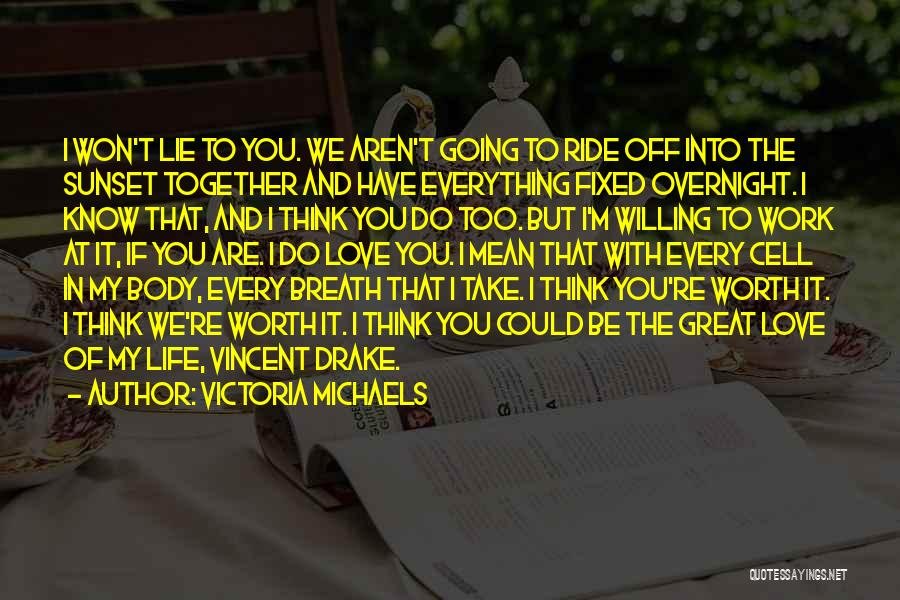 If You're Worth It Quotes By Victoria Michaels