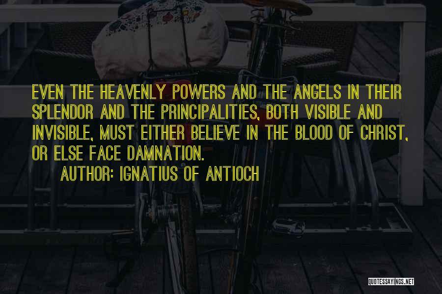 Ignatius Of Antioch Quotes 133278