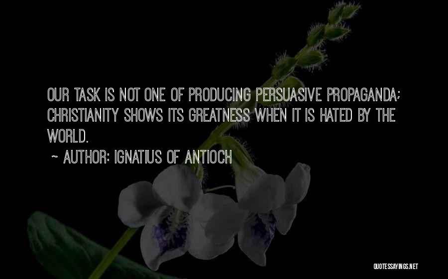 Ignatius Of Antioch Quotes 1396037