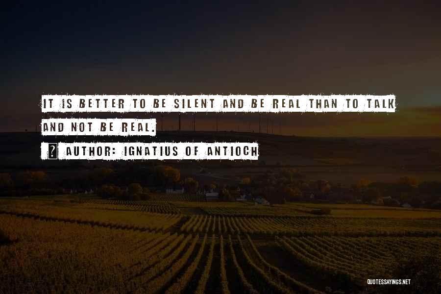 Ignatius Of Antioch Quotes 1626493