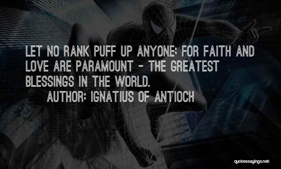 Ignatius Of Antioch Quotes 191101