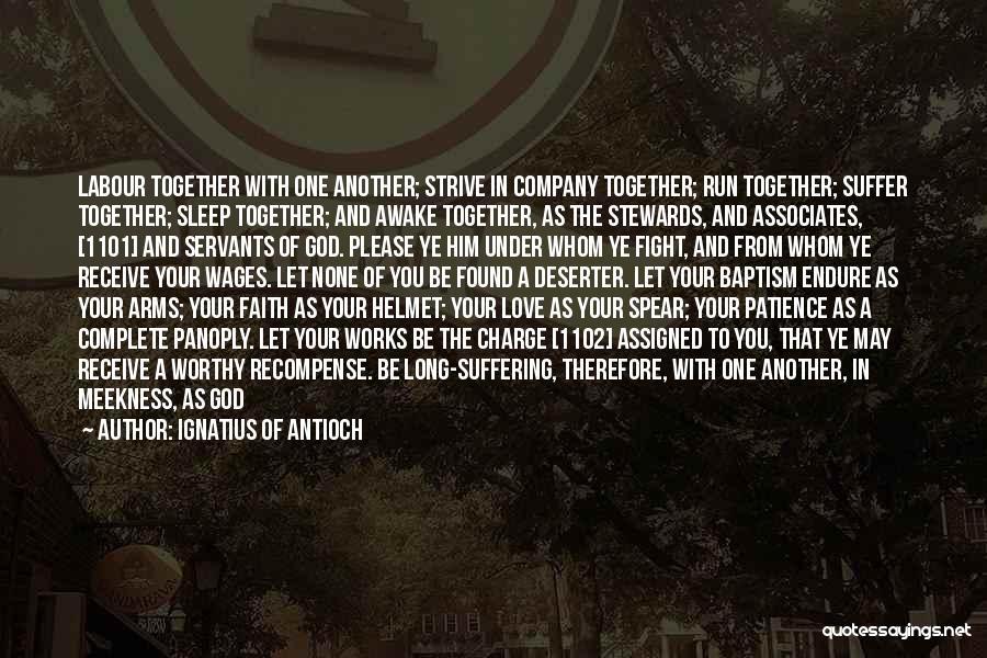 Ignatius Of Antioch Quotes 2071183