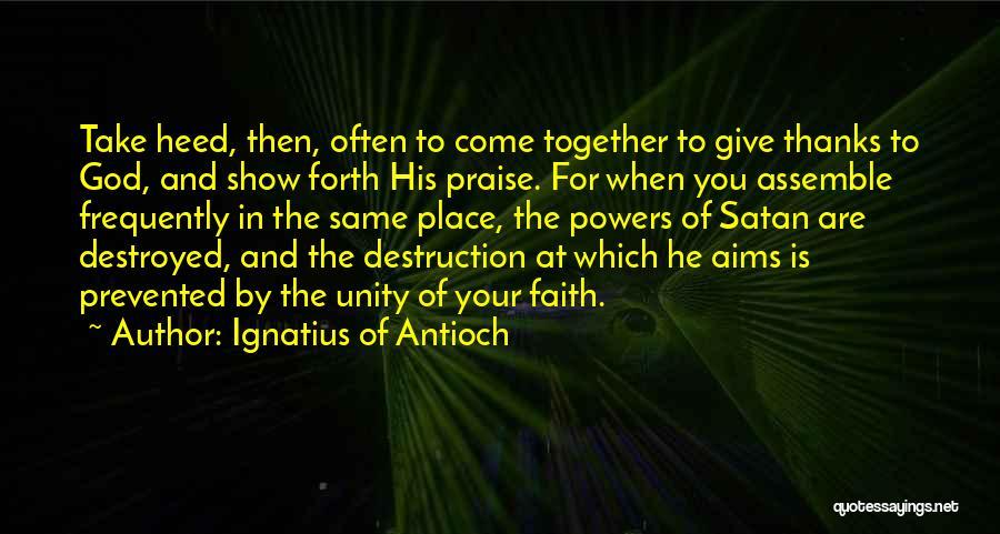Ignatius Of Antioch Quotes 550218
