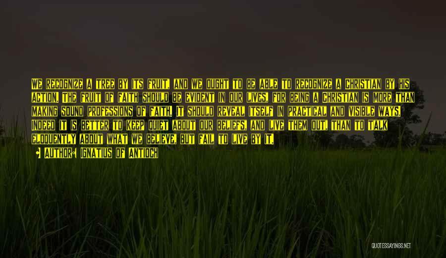 Ignatius Of Antioch Quotes 749142