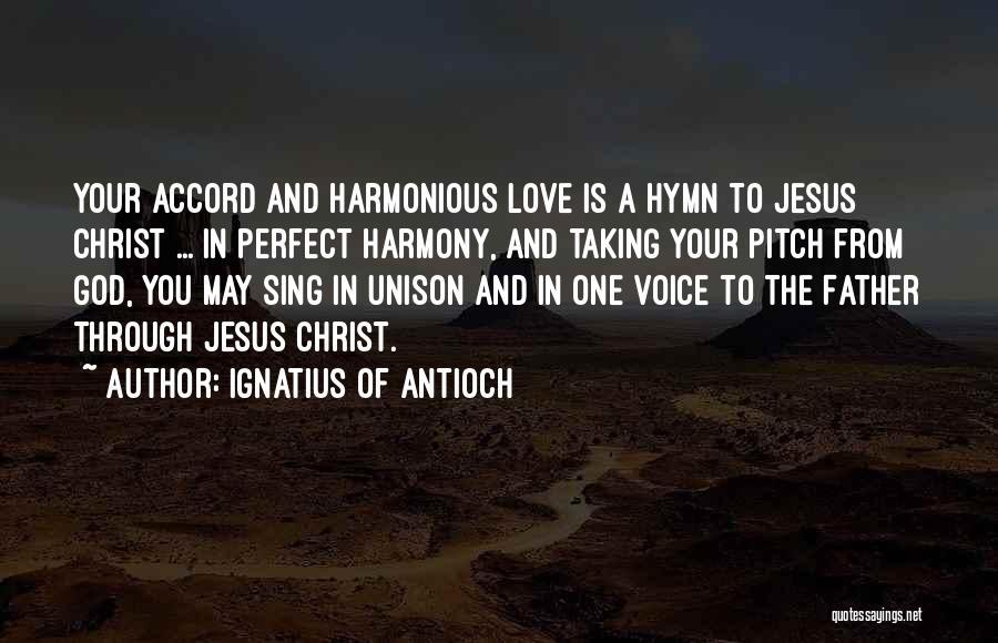 Ignatius Of Antioch Quotes 889769