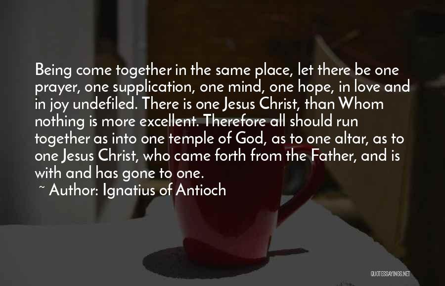 Ignatius Of Antioch Quotes 940779