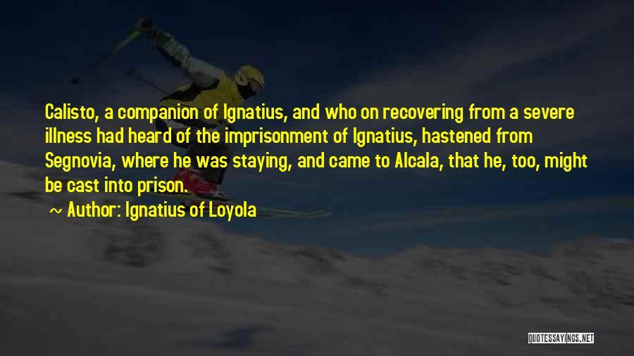 Ignatius Of Loyola Quotes 106161