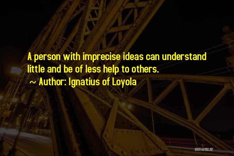 Ignatius Of Loyola Quotes 118293