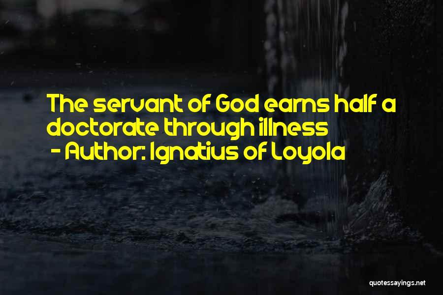Ignatius Of Loyola Quotes 1198207