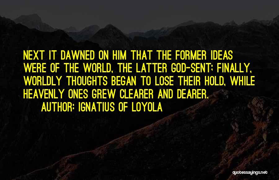 Ignatius Of Loyola Quotes 1371961