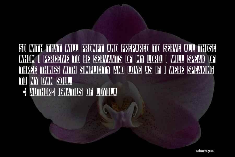 Ignatius Of Loyola Quotes 1401252