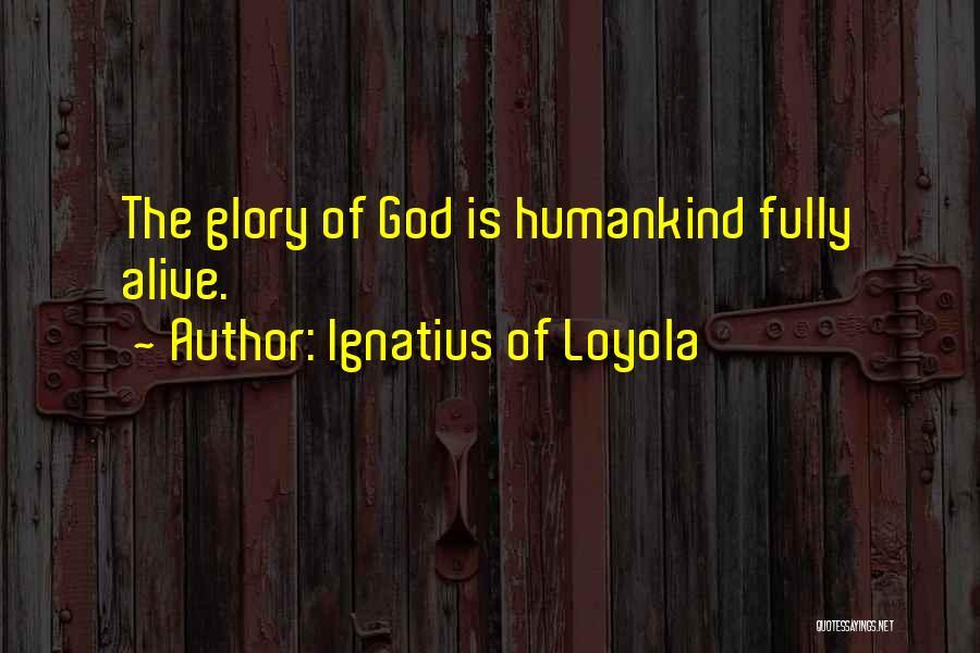 Ignatius Of Loyola Quotes 1493835