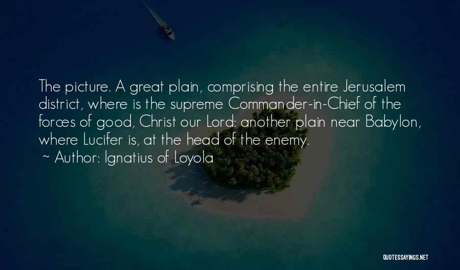 Ignatius Of Loyola Quotes 1514546
