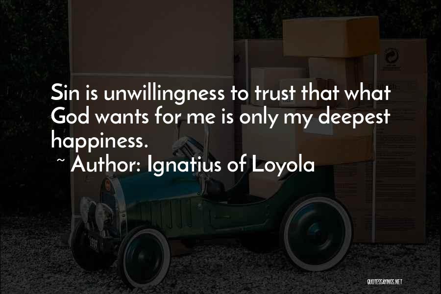 Ignatius Of Loyola Quotes 1559120