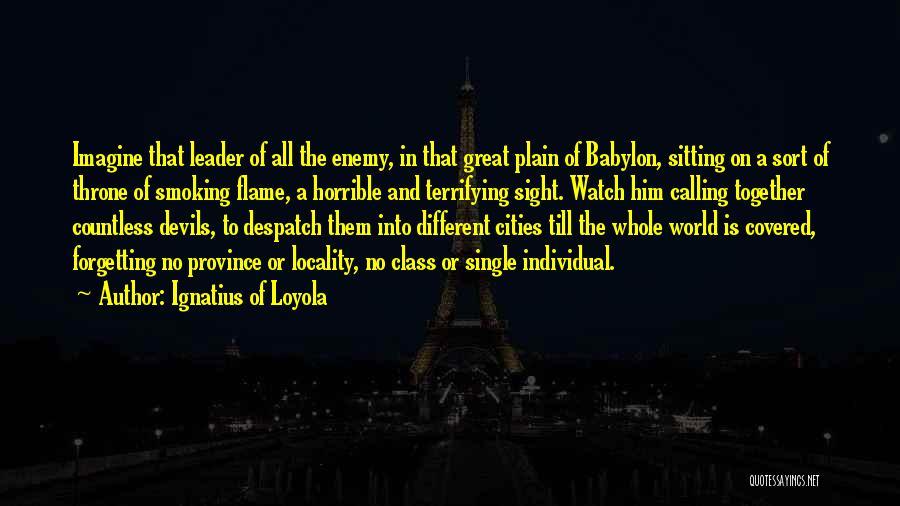 Ignatius Of Loyola Quotes 1560885