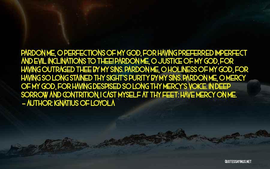 Ignatius Of Loyola Quotes 1604639